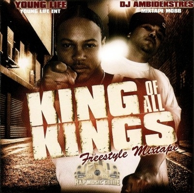 Young Life - King Of All Kings: Freestyle Mixtape