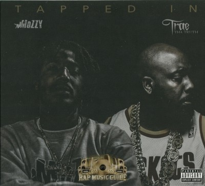 Mozzy & Trae Tha Truth - Tapped In