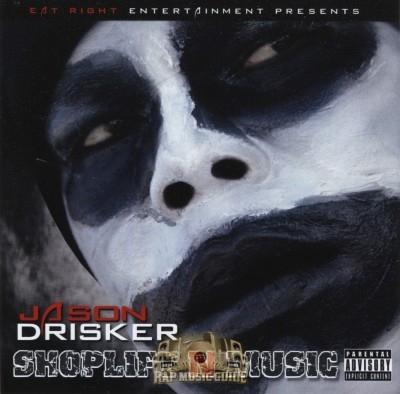 Jason Drisker - Shoplift N Music