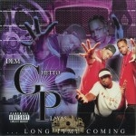 Dem Ghetto Playa$ - Long Time Coming