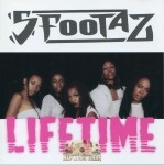 Da 5 Footaz - Lifetime