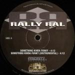 Rally Ral - Something Kinda Funky / I Thought You Knew