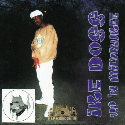 Ike Dogg - Up 'N Milwaukee