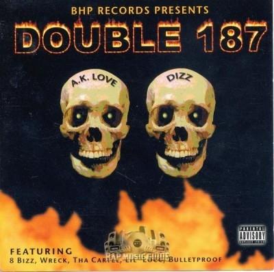 A.K. Love & Dizz - Double 187