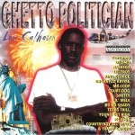 Lou Calhoun - Ghetto Politician
