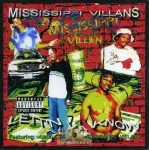 Mississippi Villans - Lett'n Ya Know
