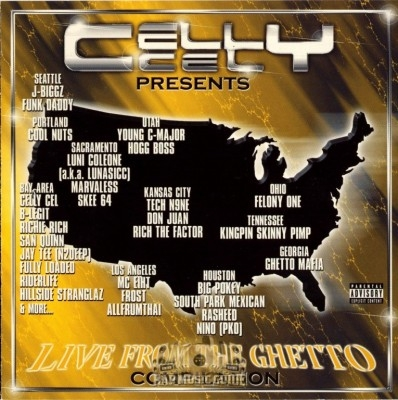 Celly Cel - Presents Live From The Ghetto