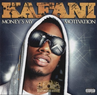 Kafani - Money's My Motivation