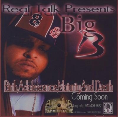 Big B - Birth, Adolescence, Maturity & Death EP