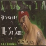 Homegrown Klik Presents - Mr. No Name