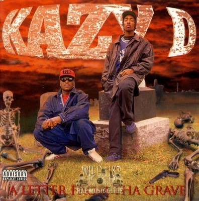 Kazy D Wit Da 1.8.7. Click - A Letter From Tha Grave