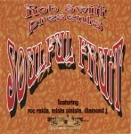 Rob Swift - Soulful Fruit