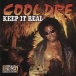 Cool Dre - Keep It Real