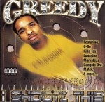 Greedy - I Shootz This