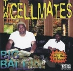 Tha Cellmates - Big Ballin