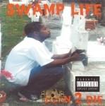 Swamp Life - Born 2 Die
