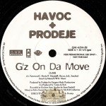 Havoc & Prodeje - G'z On Da Move / Endo Glide