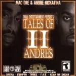 Mac Dre & Andre Nickatina - Tales Of II Andre's