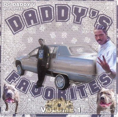 OG Daddy V - Daddy's Favorites Mixtape Volume 1