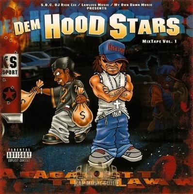 Dem Hoodstarz - Against The Law Mixtape Vol. 1