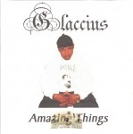 Glaccius - Amazing Things