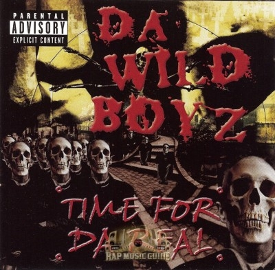 Da Wild Boyz - Time For Da Real