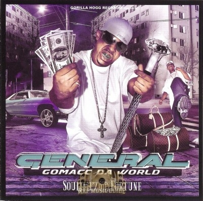 General Gomacc Da World - Souljah'z Of Fortune