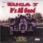 Suga T - It's All Good
