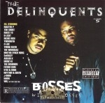 The Delinquents - Bosses Will Be Bosses