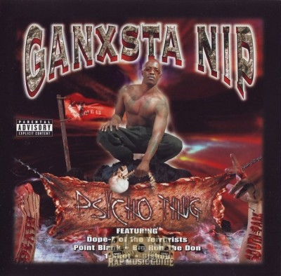 Ganxsta NIP - Psycho Thug