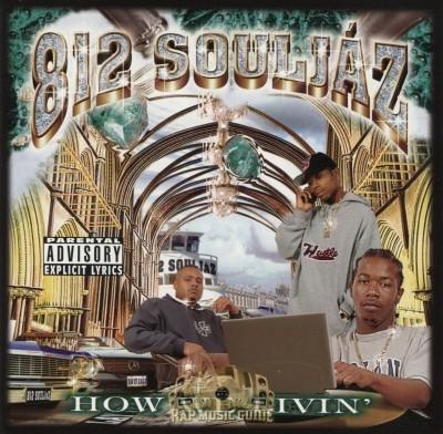 812 Souljaz - How We Livin'