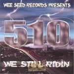 510 - We Still Ridin