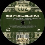 COZ - About My $crilla (Strange Pt. II)