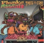 Phunke Assfalt - Tales From The Crib