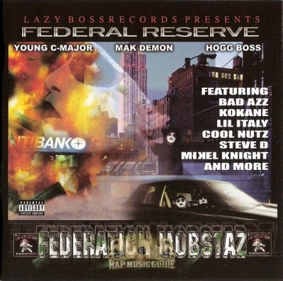 Federation Mobstaz - Federal Reserve