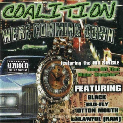 Coalition - We're Comming Down