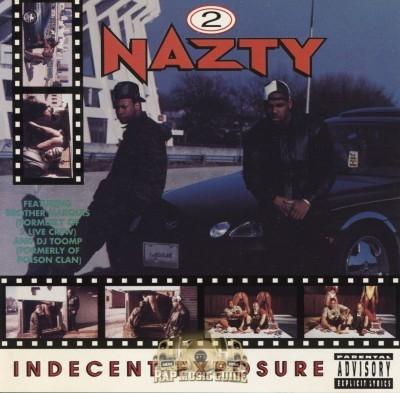 2 Nazty - Indecent Exposure