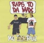 Mo Illa Pillaz - Raps To Da Max