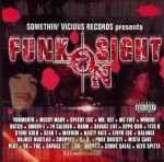 Somethin Vicious Records Presents - Funk On Sight