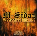 M-Sidaz - Mississippi Burning