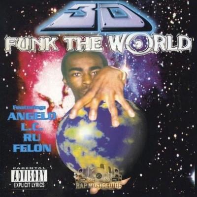 3D - Funk The World