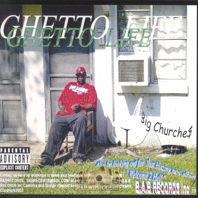 Big Churches - Ghetto Life