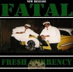 Fresh Currency - Fatal