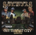 Graveyard Soldjas - Cut Throat City