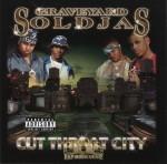 Graveyard Soldjas - Cut Throat City
