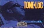 Tone Loc - Cool Hand Loc