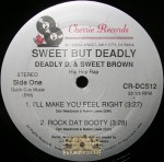 Deadly D & Sweet Brown - I'll Make You Feel Right