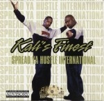 Kali's Finest - Spread Ya Hustle