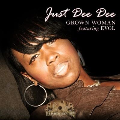Just Dee Dee - Grown Woman