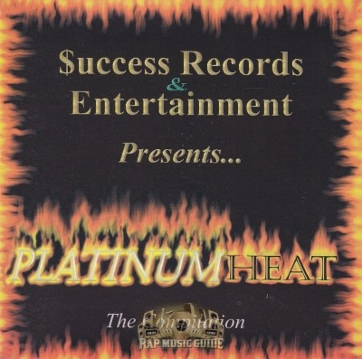 Success Records & Entertainment Presents - Platinum Heat: The Compilation